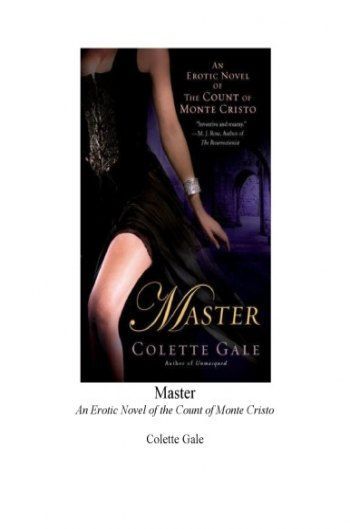 Master An Erotic Novel of the Count of Monte Cristo